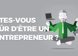 20 leçons en 20 ans– Leçon 1 : Suis-je vraiment un entrepreneur ?